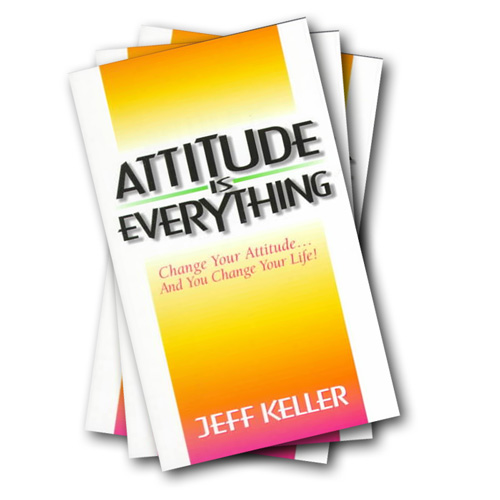 Attitude Is Everything by Jeff Keller book
