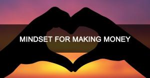 mindset for making money